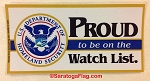 Sticker: Proud to be on the Watch List-Homeland Security